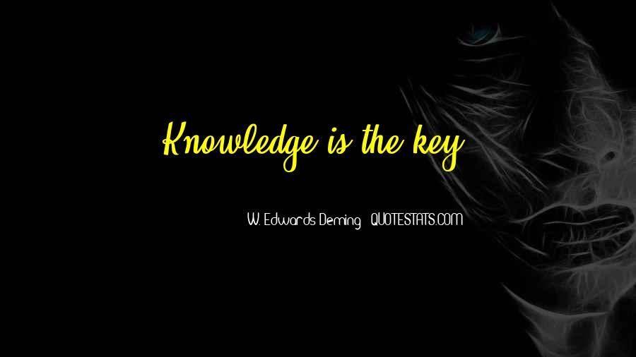Is The Key Quotes #12864