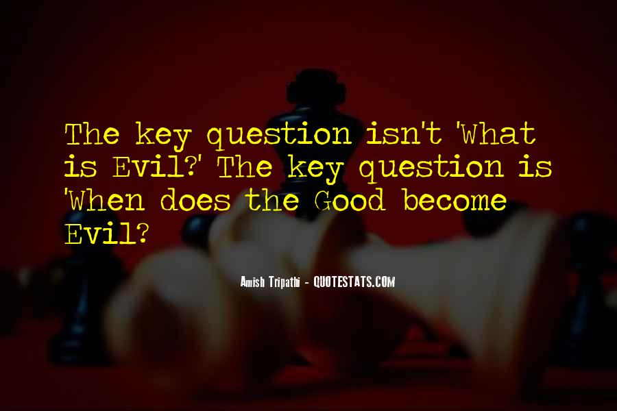 Is The Key Quotes #4162