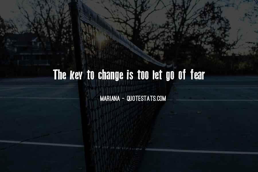 Is The Key Quotes #7613