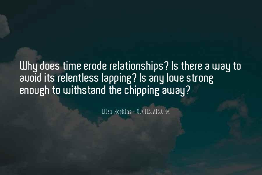 Is Your Love Strong Enough Quotes #226577