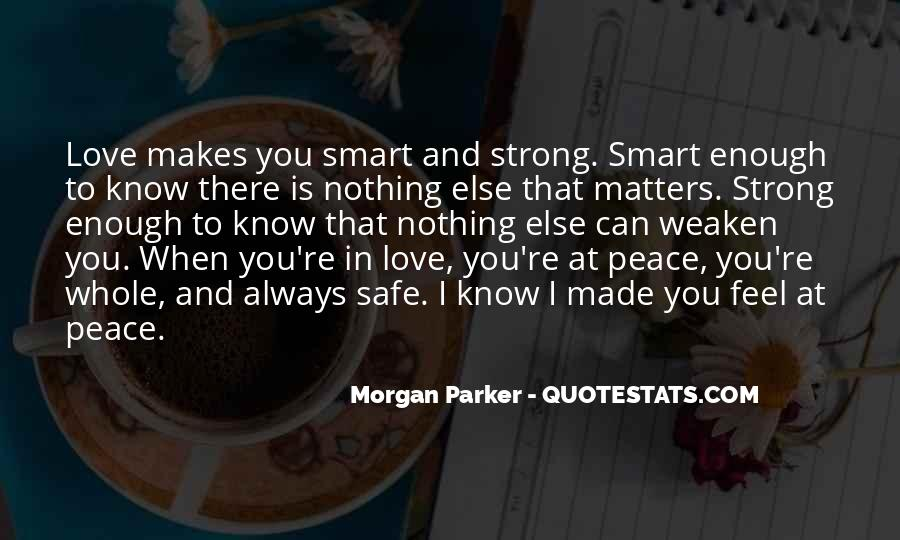 Is Your Love Strong Enough Quotes #228681