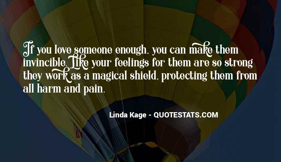 Is Your Love Strong Enough Quotes #806143