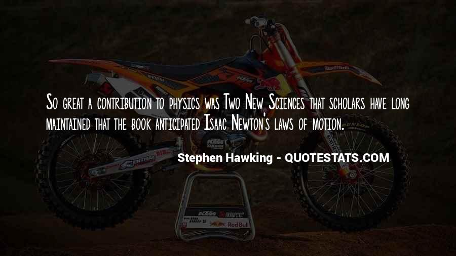 Isaac Newton Laws Of Motion Quotes #786816
