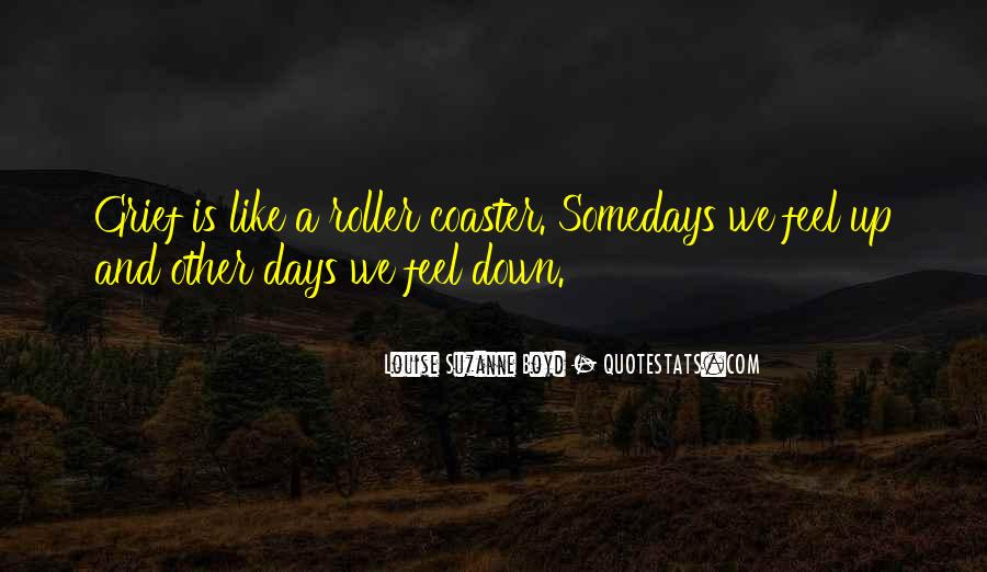 Quotes About Up And Down Days #102463