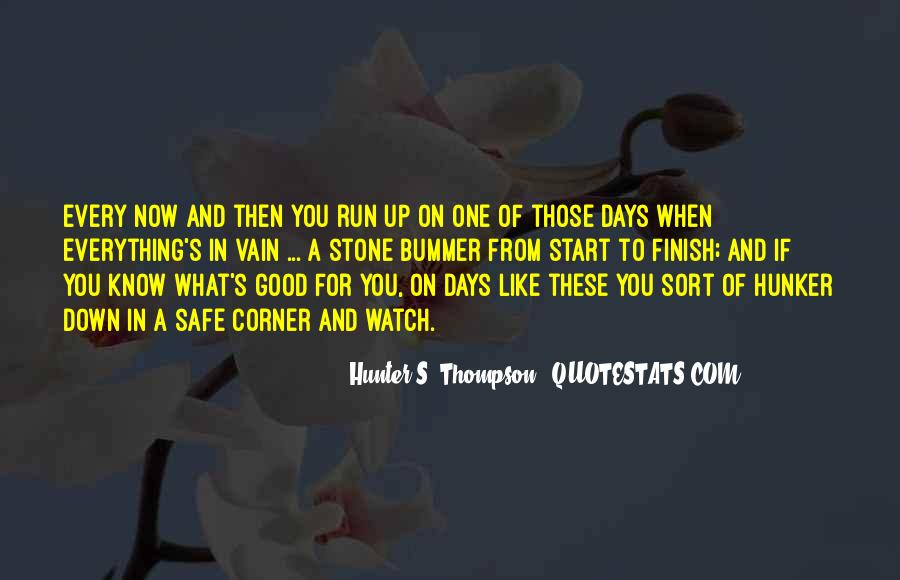 Quotes About Up And Down Days #1447863