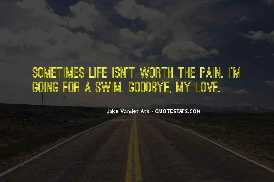 Isn't Goodbye Quotes #1124348
