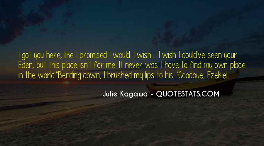 Isn't Goodbye Quotes #208058
