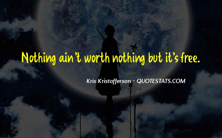 It Ain't Nothing Quotes #1147184