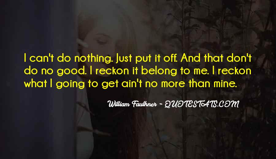 It Ain't Nothing Quotes #1766926