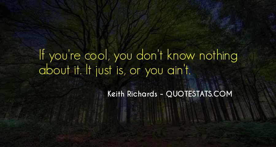 It Ain't Nothing Quotes #1804556