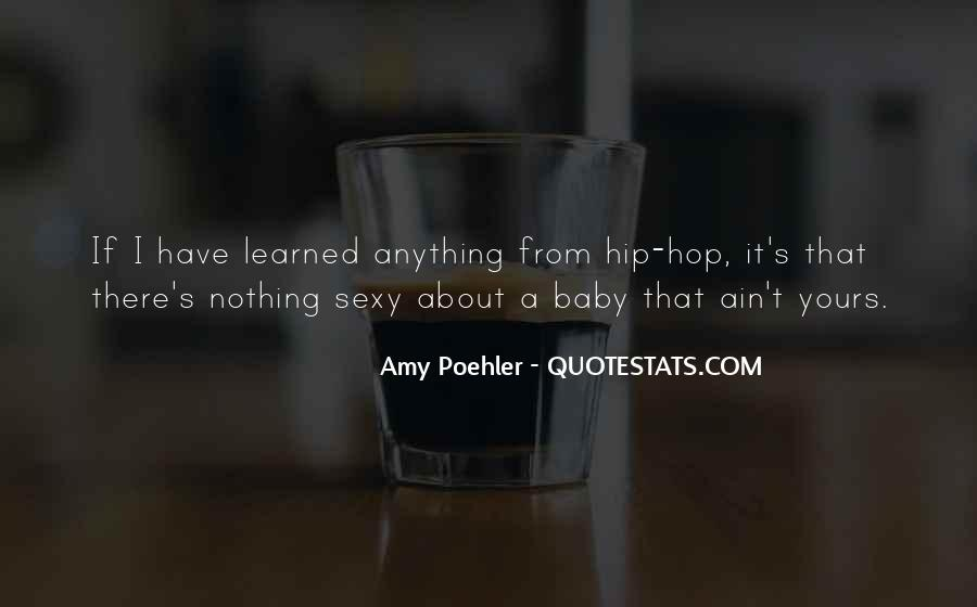 It Ain't Nothing Quotes #427531