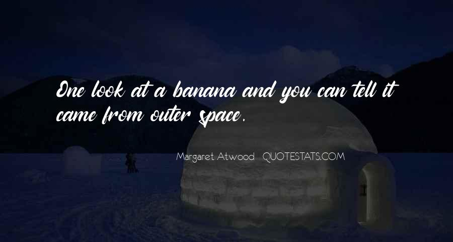 It Came From Outer Space Quotes #1555559