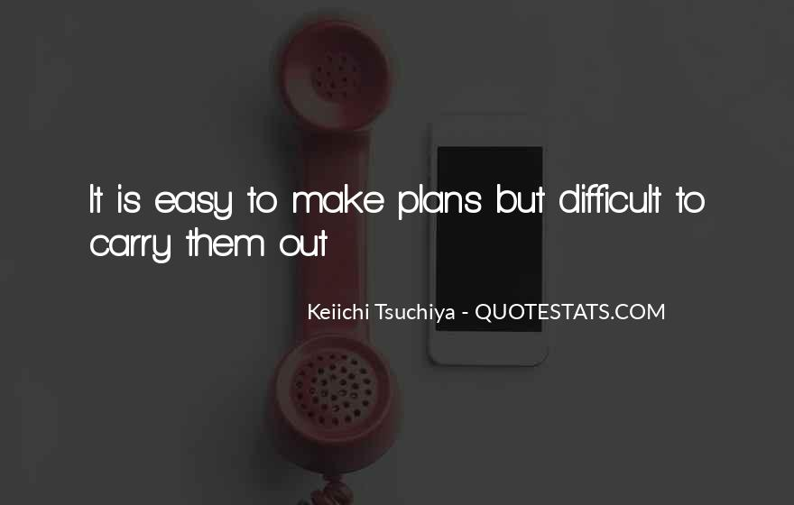 It Easy To Quotes #9983