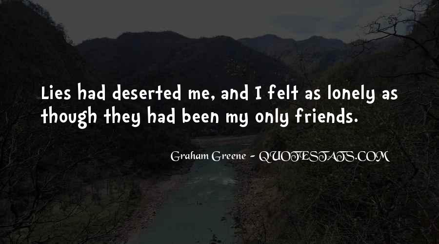 It Gets Lonely Quotes #10705