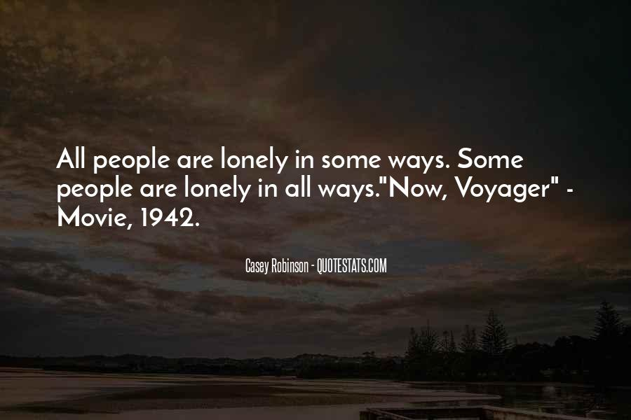 It Gets Lonely Quotes #18297