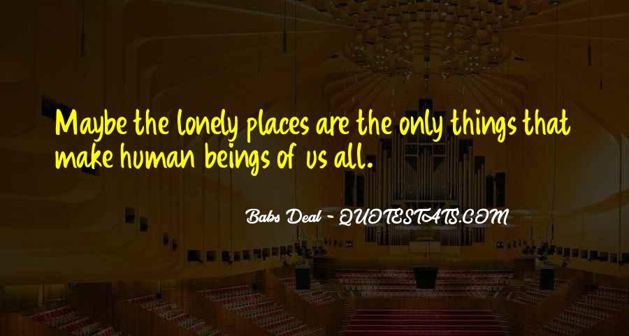 It Gets Lonely Quotes #20726