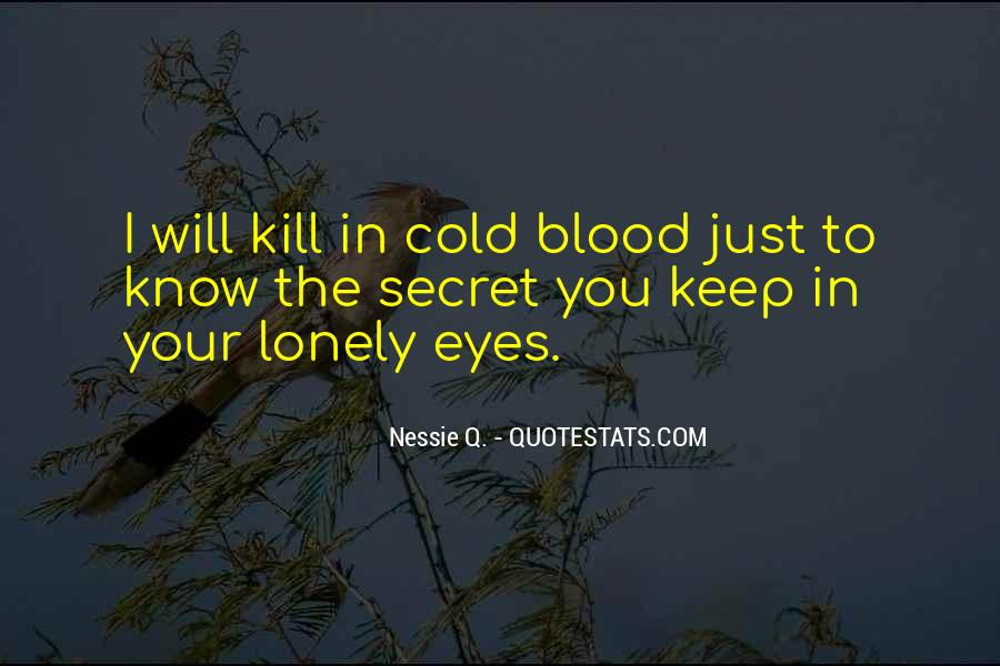 It Gets Lonely Quotes #26154