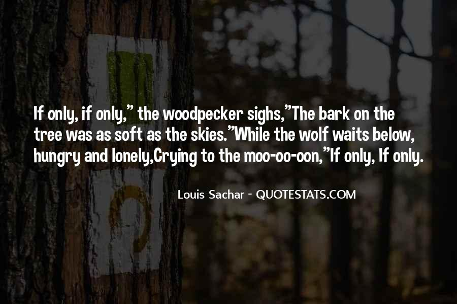 It Gets Lonely Quotes #5811