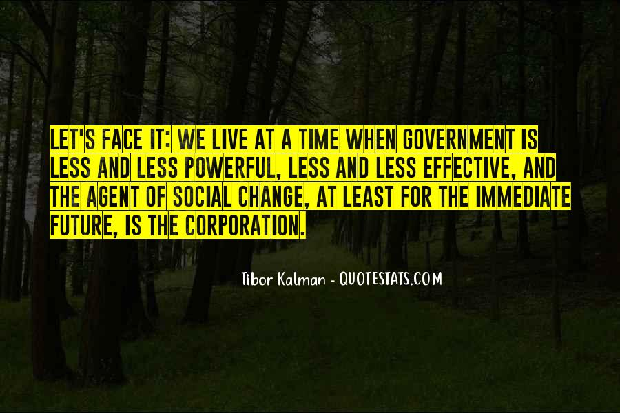 It Is Time For Change Quotes #100668