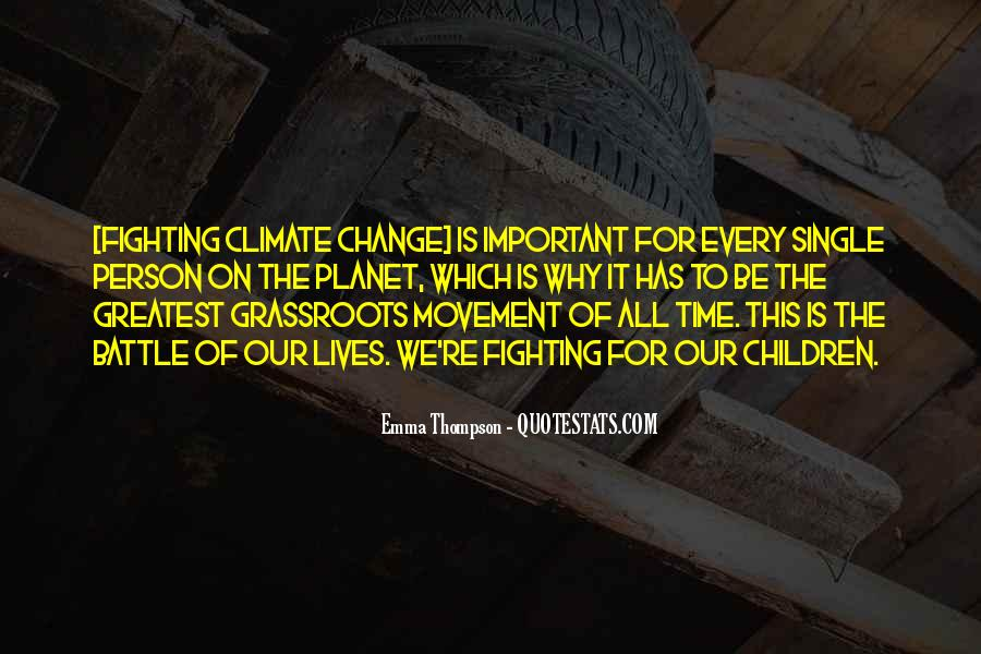 It Is Time For Change Quotes #1486128