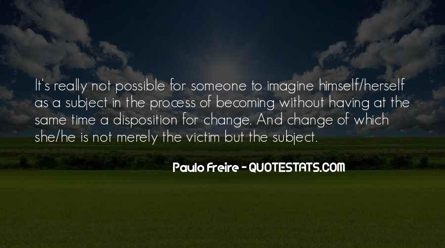 It Is Time For Change Quotes #212969