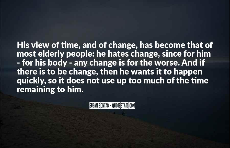 It Is Time For Change Quotes #292229