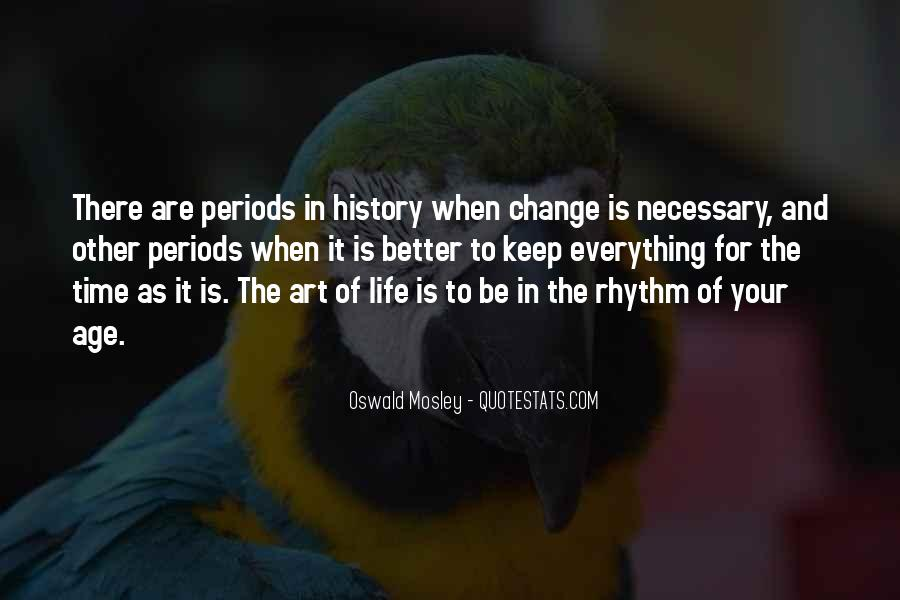 It Is Time For Change Quotes #337505