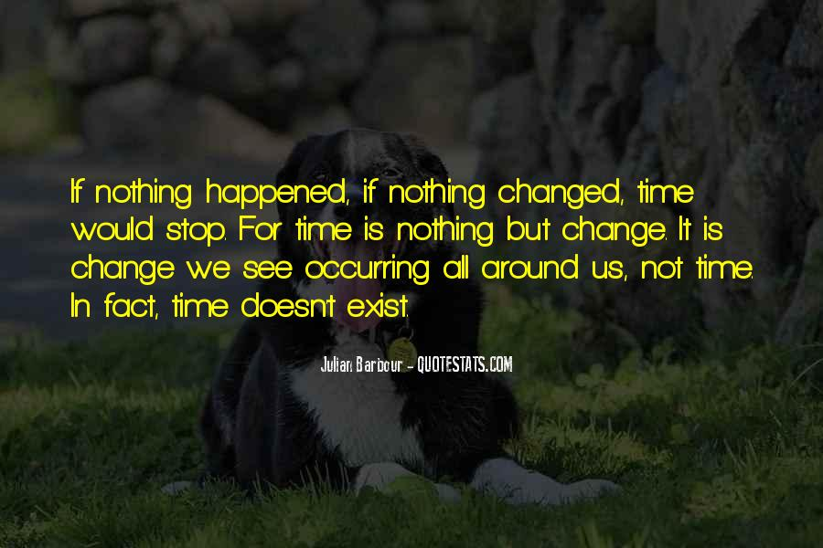 It Is Time For Change Quotes #596768