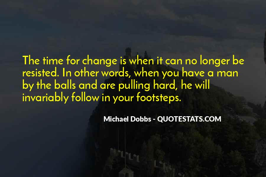It Is Time For Change Quotes #978918