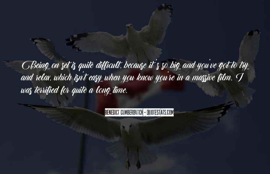 It Isn't Easy Quotes #10530