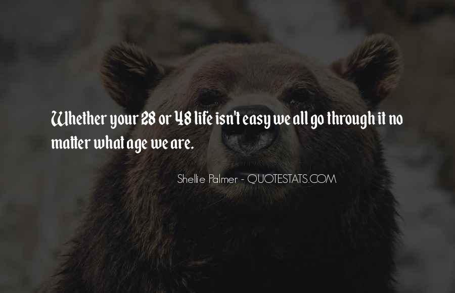 It Isn't Easy Quotes #11710