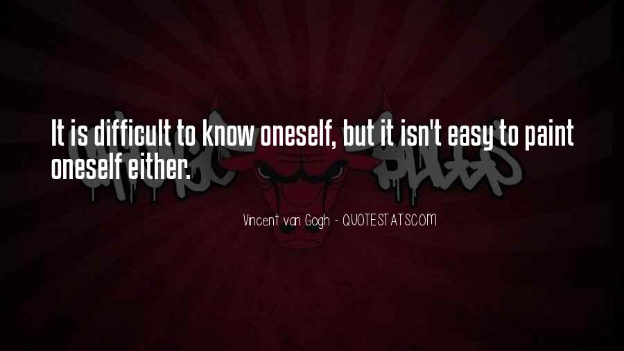 It Isn't Easy Quotes #149282