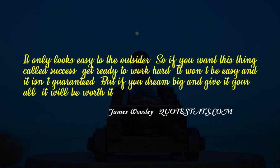 It Isn't Easy Quotes #153949