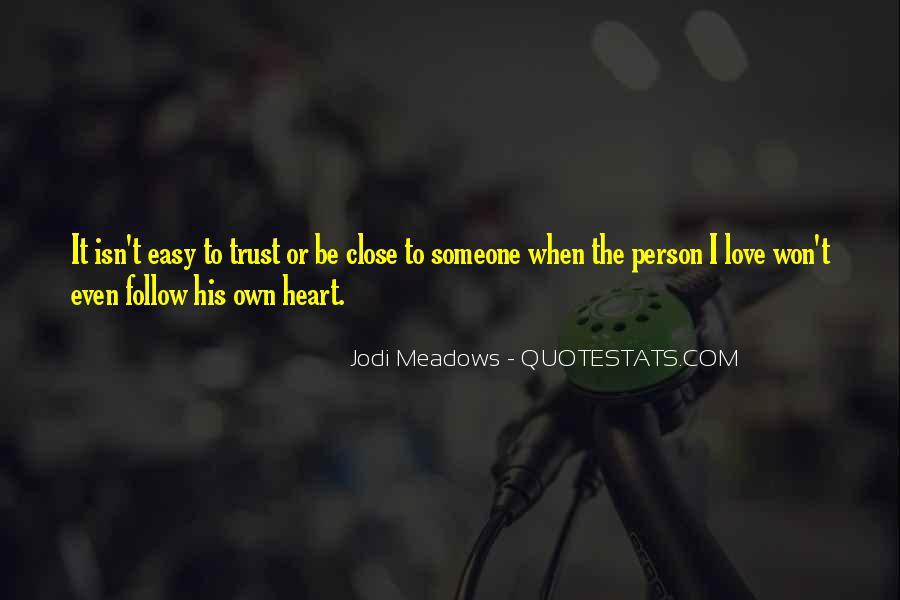 It Isn't Easy Quotes #233495