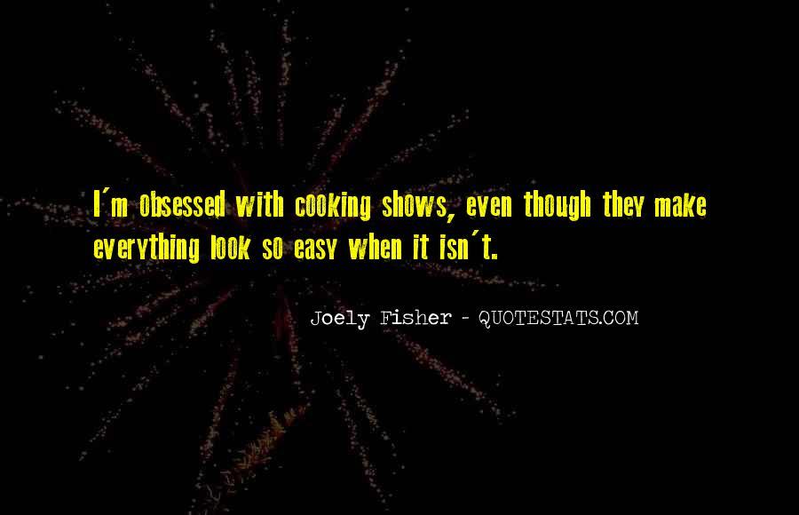 It Isn't Easy Quotes #238835