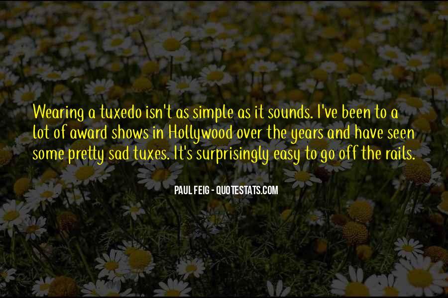 It Isn't Easy Quotes #240077