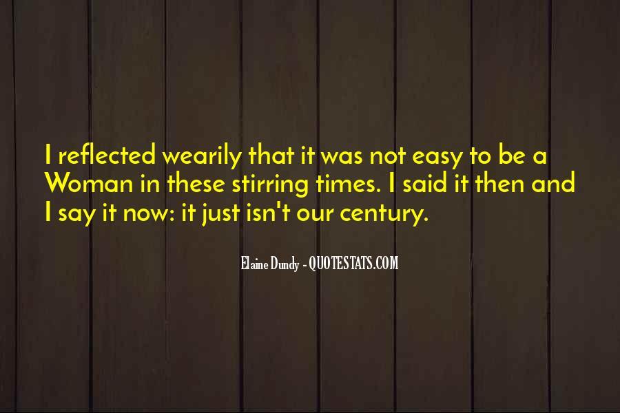 It Isn't Easy Quotes #25951