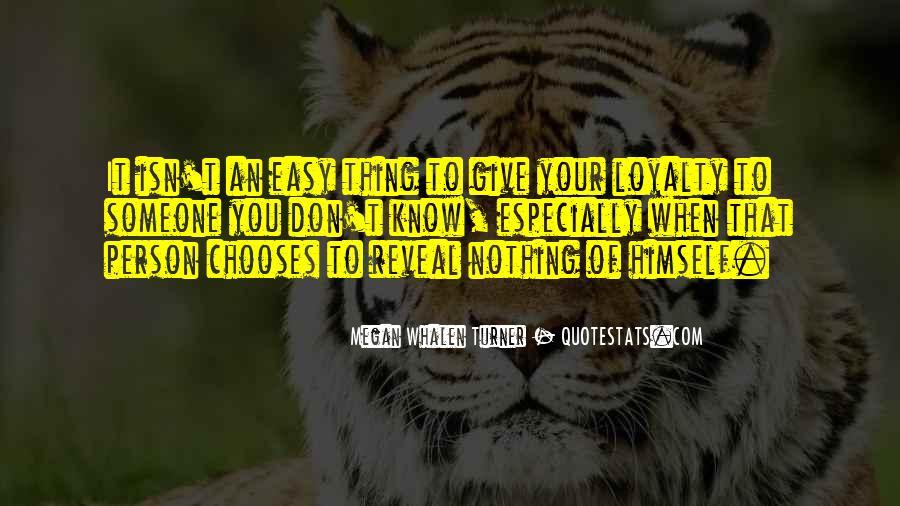 It Isn't Easy Quotes #302639