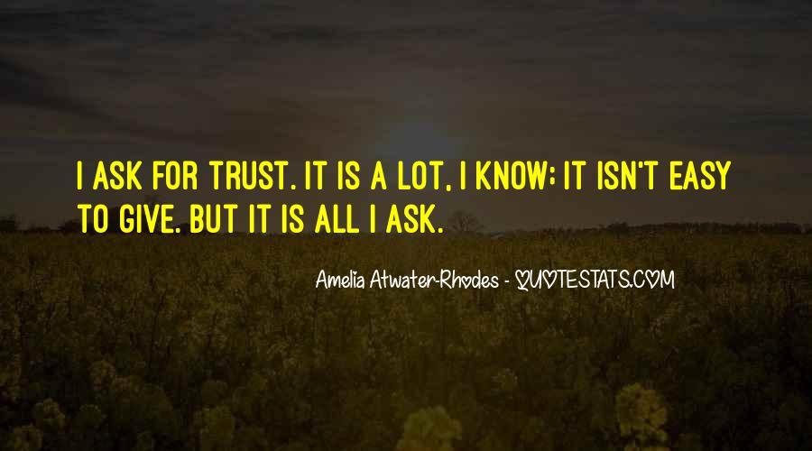 It Isn't Easy Quotes #365055