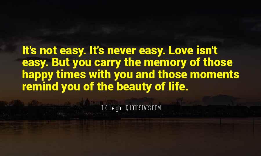 It Isn't Easy Quotes #389269
