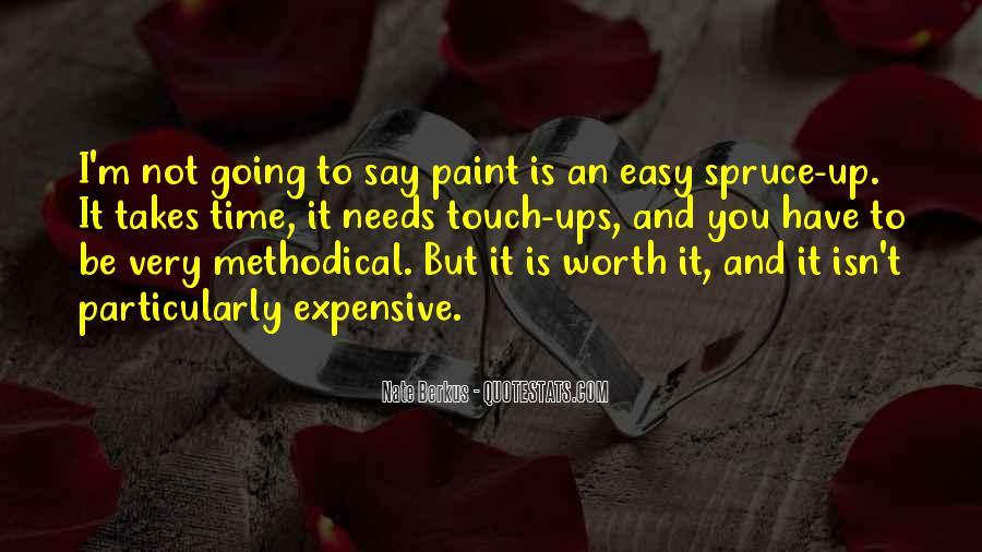 It Isn't Easy Quotes #390309