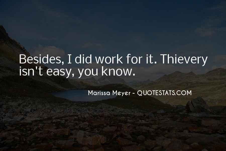 It Isn't Easy Quotes #407992
