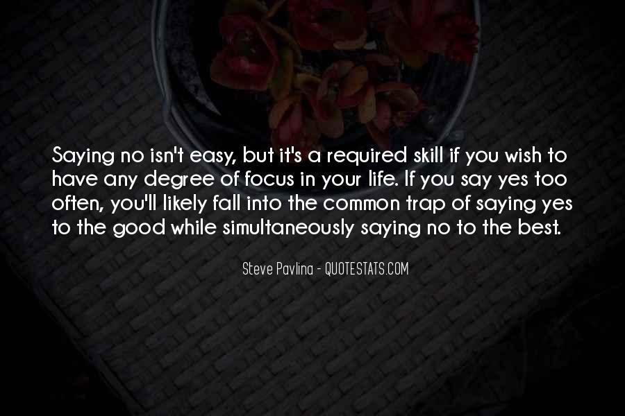 It Isn't Easy Quotes #436200