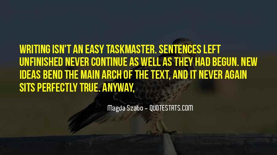 It Isn't Easy Quotes #487187