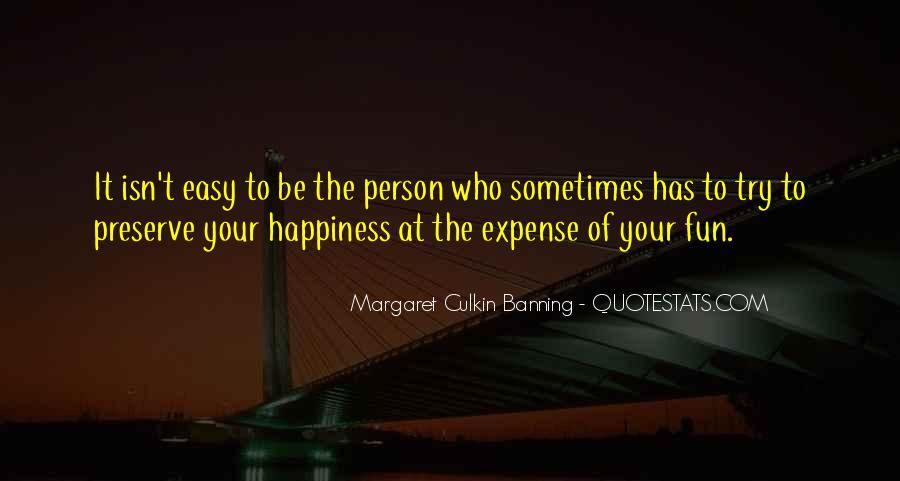 It Isn't Easy Quotes #489109