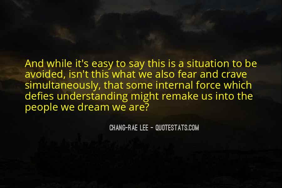 It Isn't Easy Quotes #514167