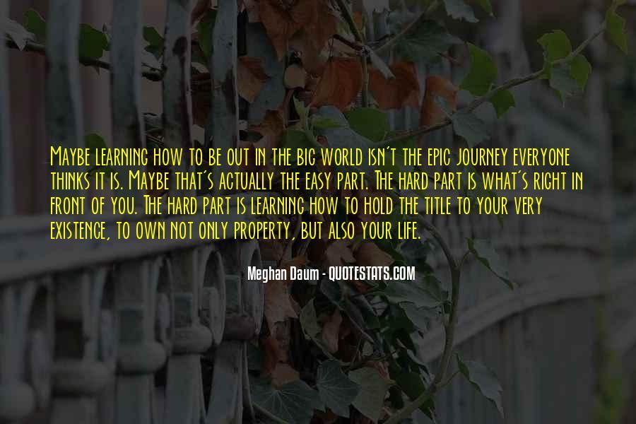It Isn't Easy Quotes #515199