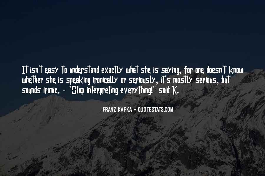 It Isn't Easy Quotes #545680