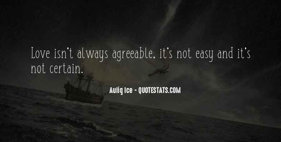 It Isn't Easy Quotes #552762