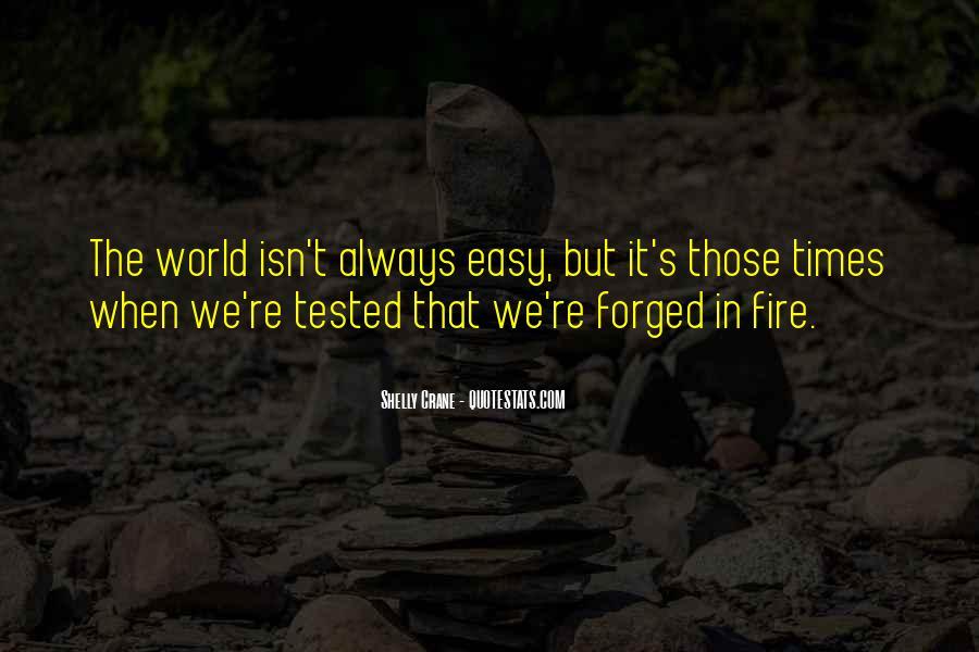 It Isn't Easy Quotes #56141